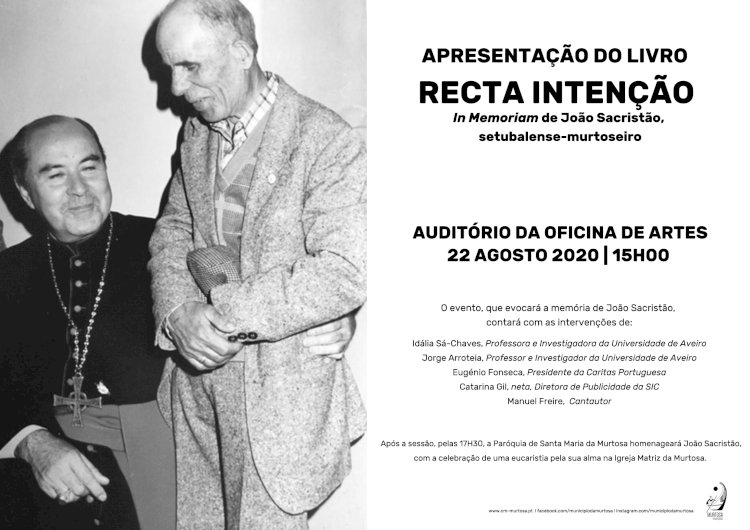 """Oficina de Artes da Murtosa recebe a apresentação do livro """"Recta Intenção In Memoriam do João Sacristão, Setubalense-Murtoseiro"""