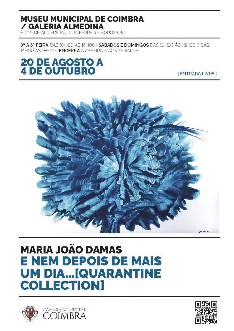 """Exposição """"E nem depois de mais um dia… [Quarantine collection]"""", de Maria João Damas, na Galeria Almedina"""
