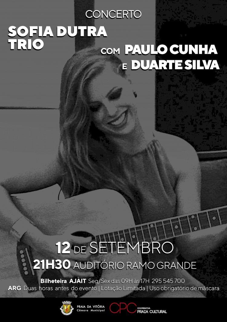 Sofia Dutra Trio em concerto  no Auditório do Ramo Grande