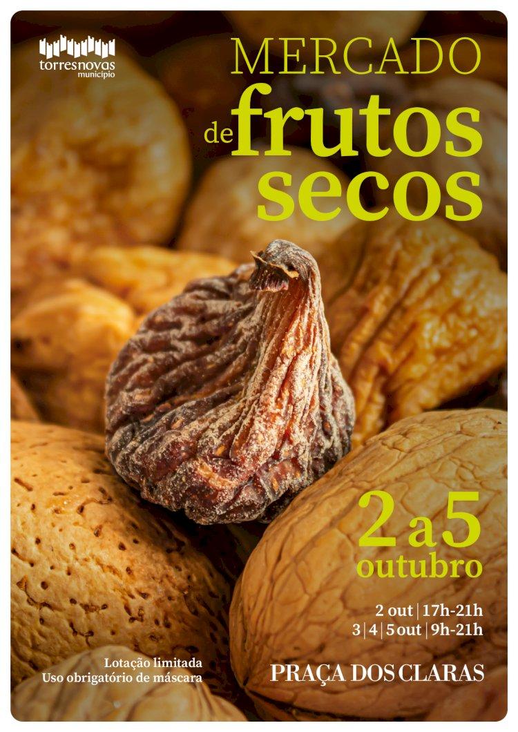 Mercado de Frutos Secos de 2 a 5 de Outubro em Torres Novas