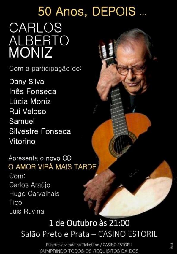 Carlos Alberto Moniz celebra 50 anos de canções no Salão Preto e Prata do Casino Estoril