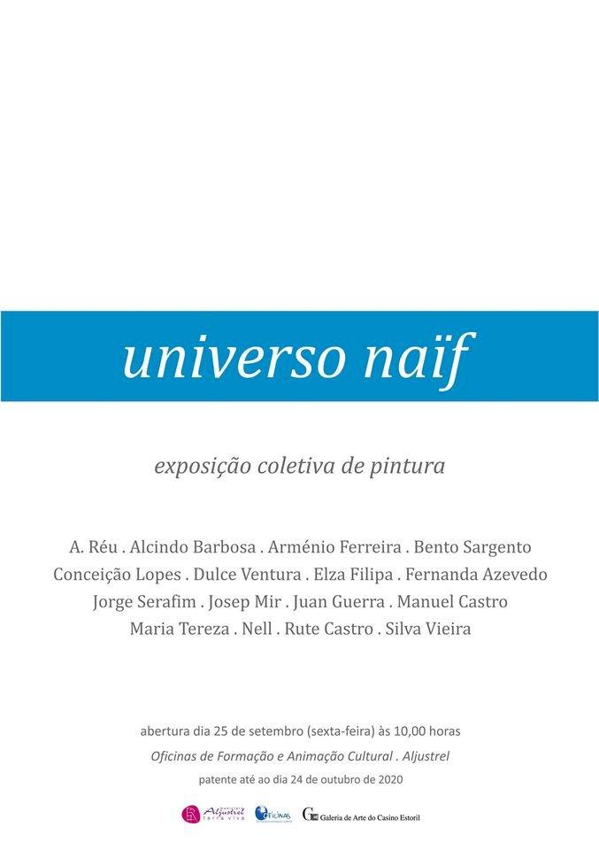 """Exposição de pintura """"Universo naïf"""" inaugura nas Oficinas de Formação e Animação Cultural de Aljustrel"""