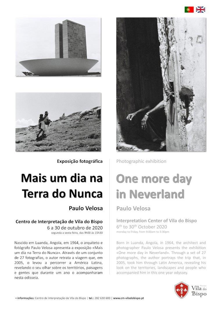 """Vila do Bispo recebe exposição de fotografia """"Mais um dia na Terra do Nunca"""" de Paulo Velosa"""
