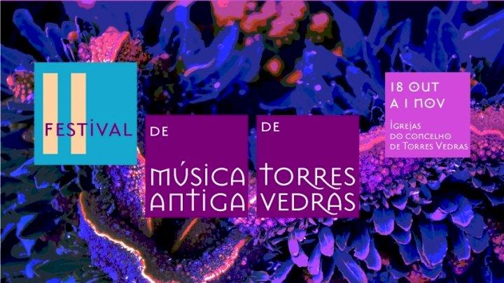 II Festival de Música Antiga de Torres Vedras está prestes a iniciar-se