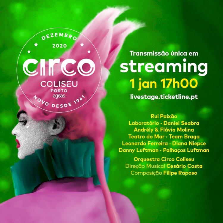 Circo Coliseu Porto Ageas pela primeira vez em streaming no Dia de Ano Novo