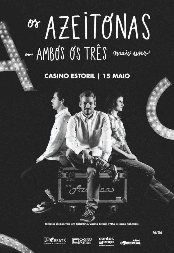 """Os Azeitonas em """"Ambos os Três Mais Uns""""no Casino Estoril"""