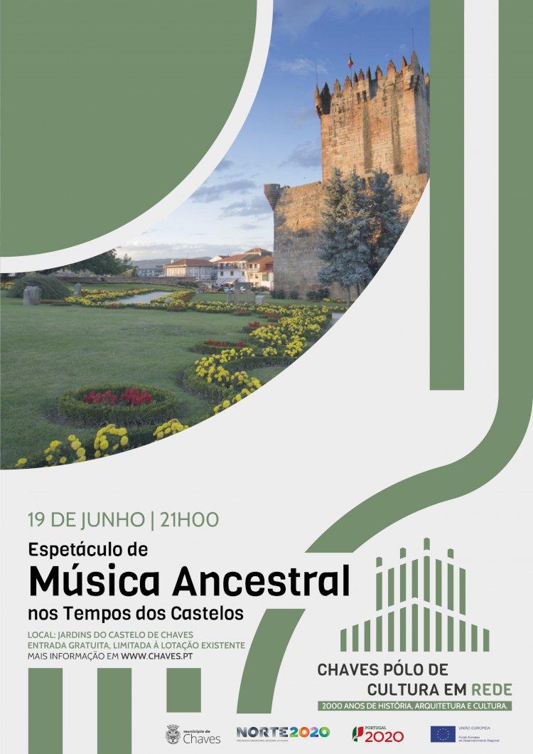 Jardins da Torre de Menagem de Chaves acolhem Espectáculo de Música Ancestral no tempo dos Castelos