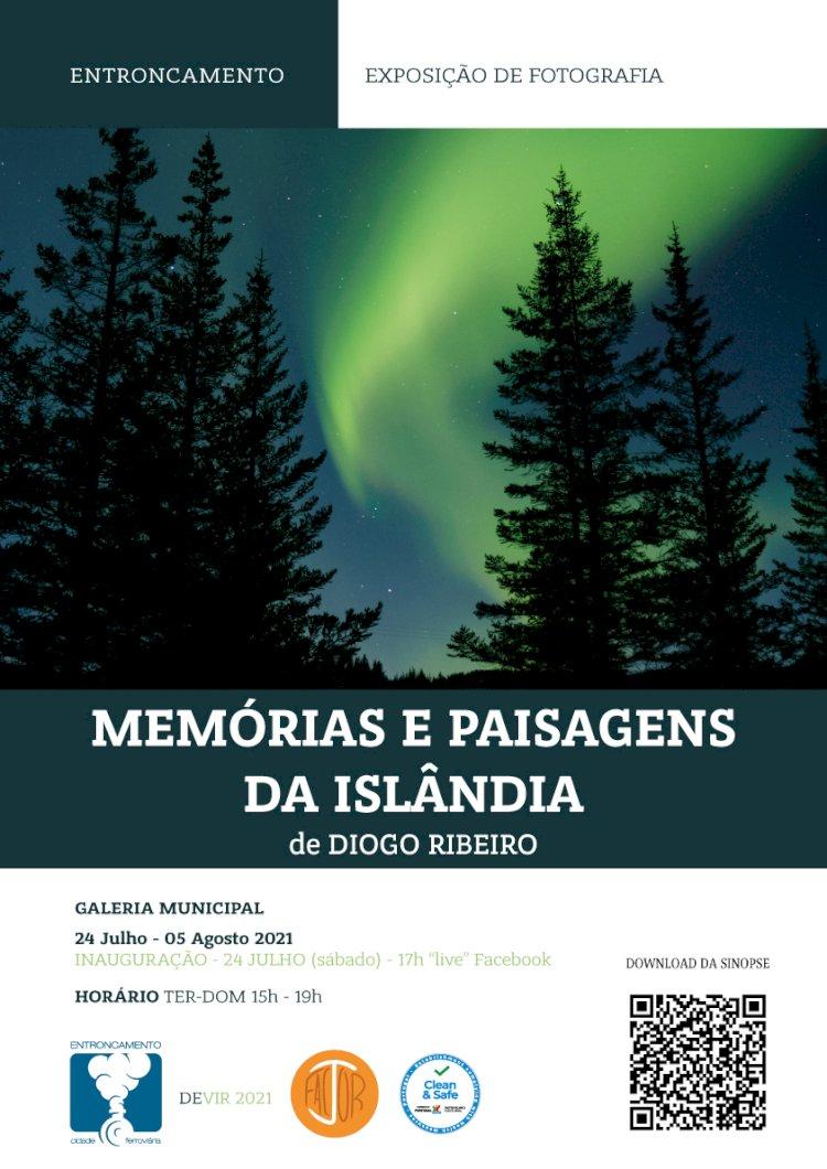 """Entroncamento acolhe a Exposição de fotografia """"Memórias e paisagens da Islândia"""" de Diogo Ribeiro"""