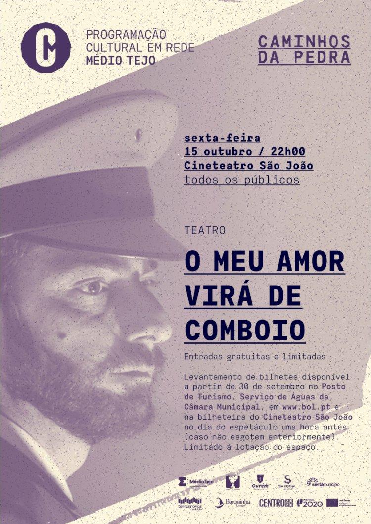 """Teatro """"O meu Amor virá de Comboio"""", 15 outubro no Cineteatro São João"""